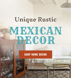 Unique Rustic Mexican Decor - Shop Home Decor